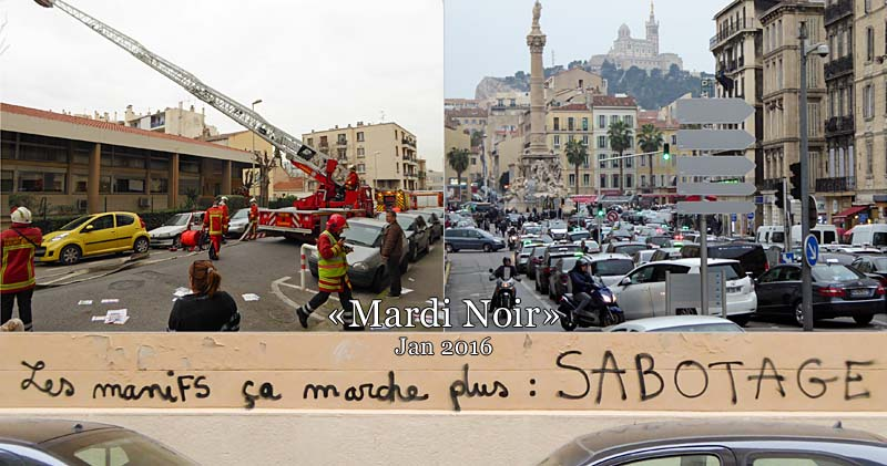 Mardi Noir in Marseille. Les manifs ça marche plus: SABOTAGE - Demos don't work any more: SABOTAGE